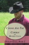 Connie and the Cowboy - Mildred Colvin