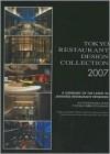 Tokyo Restaurant Design Collection 2007 - Azur Corporation