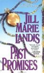 Past Promises - Jill Marie Landis