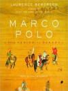 Marco Polo: From Venice to Xanadu (Audio) - Laurence Bergreen, Paul Boehmer