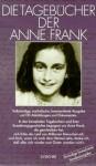 Die Tagebücher der Anne Frank - Anne Frank