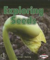 Exploring Seeds - Kristin Sterling
