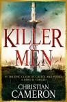 Killer of Men (The Long War) - Christian Cameron
