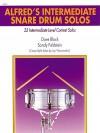 Alfred's Intermediate Snare Drum Solos: 22 Intermediate-Level Contest Solos - Dave Black, Sandy Feldstein, Jay Wanamaker