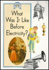 What Was It Like Before Electricity? - Paul Bennett