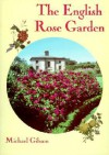 English Rose Garden - Michael Gibson