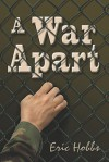 A War Apart - Eric Hobbs