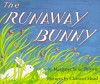 The Runaway Bunny Book and Tape: The Runaway Bunny Book and Tape (Audio) - Margaret Wise Brown, Clement Hurd