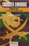 Crossed Swords: Pakistan, Its Army, and the Wars Within - Shuja Nawaz