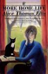 More Home Life - Alice Thomas Ellis