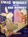 Uncle Wiggily and the Red Monkey - Howard R. Garis