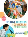 Creative Activities and Curriculum for Young Children - Mary Mayesky