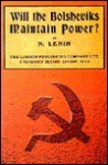 Will the Bolsheviks Maintain Power? - Vladimir Ilyich Lenin