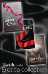 The Ultimate Erotica Collection: 3 Books in 1 - Destined to Play, The Silver Chain, Run to You - Indigo Bloome, Primula Bond, Charlotte Stein