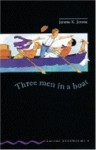 Three Men in a Boat: Level Four - Oxford University Press, Tricia Hedge, Kate Simpson, Diane Mowat