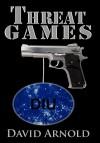 Threat Games - David Arnold