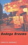 Bodega Dreams - Ernesto Quiñonez