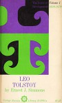 Leo Tolstoy, Vol 1: The Years of Development 1828-79 - Ernest J. Simmons