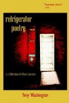 Refrigerator Poetry - Tony Washington