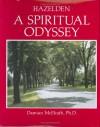 Hazelden A Spiritual Odyssey : A Spiritual Odyssey - Damian McElrath