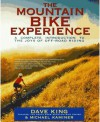 Mountain Bike Experience - Dave King
