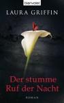 Der stumme Ruf der Nacht: Roman (German Edition) - Laura Griffin, Sven Koch