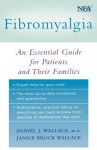 Fibromyalgia: An Essential Guide for Patients and Their Families - Daniel J. Wallace, Janice Brock Wallace