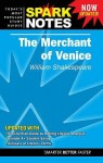 The Merchant of Venice (Spark Notes Literature Guide) - SparkNotes Editors, William Shakespeare