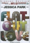 Flat-Out Love - Jessica Park, Julia Whelan