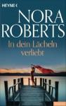 In dein Lächeln verliebt (German Edition) - Nora Roberts