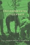 Environmental Citizenship - Andrew Dobson