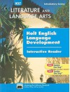 California Holt Literature and Language Arts: Holt English Language Development Interactive Reader: Introductory Course - Isabel L. Beck