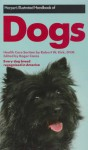 Harper Illustrated Handbook Of Dogs - Roger A. Caras