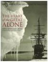 The Heart of the Great Alone: Scott, Shackleton and Antarctic Photography - David Hempleman-Adams, Sophie Gordon, Emma Stuart