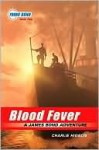 Blood Fever (Young James Bond Series #2) - Charlie Higson