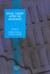 Social Theory after the Holocaust - Robert Fine, Charles Turner