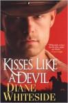 Kisses Like A Devil (Hardcover Bce) - Diane Whiteside