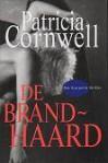 De Brandhaard - Patricia Cornwell, Carla Benink