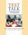Test Talk: Integrating Test Preparation into Reading Workshop - Glennon Doyle Melton, Glennon Doyle Melton