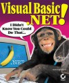 Visual Basic .Net! I Didn't Know You Could Do That... - Matt Tagliaferri