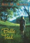 Belle Teal - Ann M. Martin