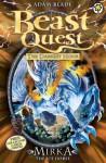 Beast Quest: 71: Mirka the Ice Horse - Adam Blade