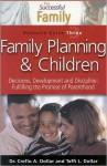 Successful Family: Family Planning - Creflo A. Dollar, Taffi L. Dollar