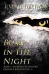 Bump in the Night: Bubba the Monster Hunter Omnibus Vol. 1 - John G. Hartness