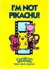 Im Not Pikachu!: Pokemon Tales Movie Special - Junko Wada