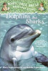 Dolphins and Sharks - Mary Pope Osborne