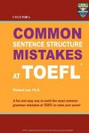 Columbia Common Sentence Structure Mistakes at TOEFL - Richard Lee