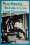 The Ride Across Lake Constance - Peter Handke