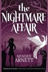 The Nightmare Affair (Arkwell Academy) - Mindee Arnett