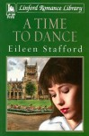A Time to Dance - Eileen Stafford